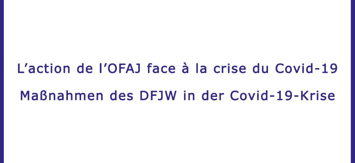 L'action de l'OFAJ face à la crise du Covid-19