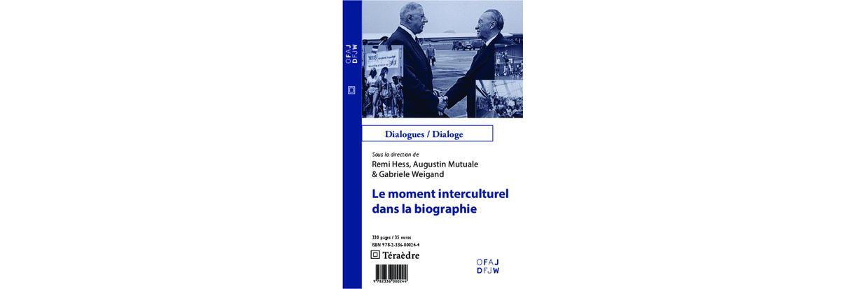 Le Moment Interculturel Dans La Biographie