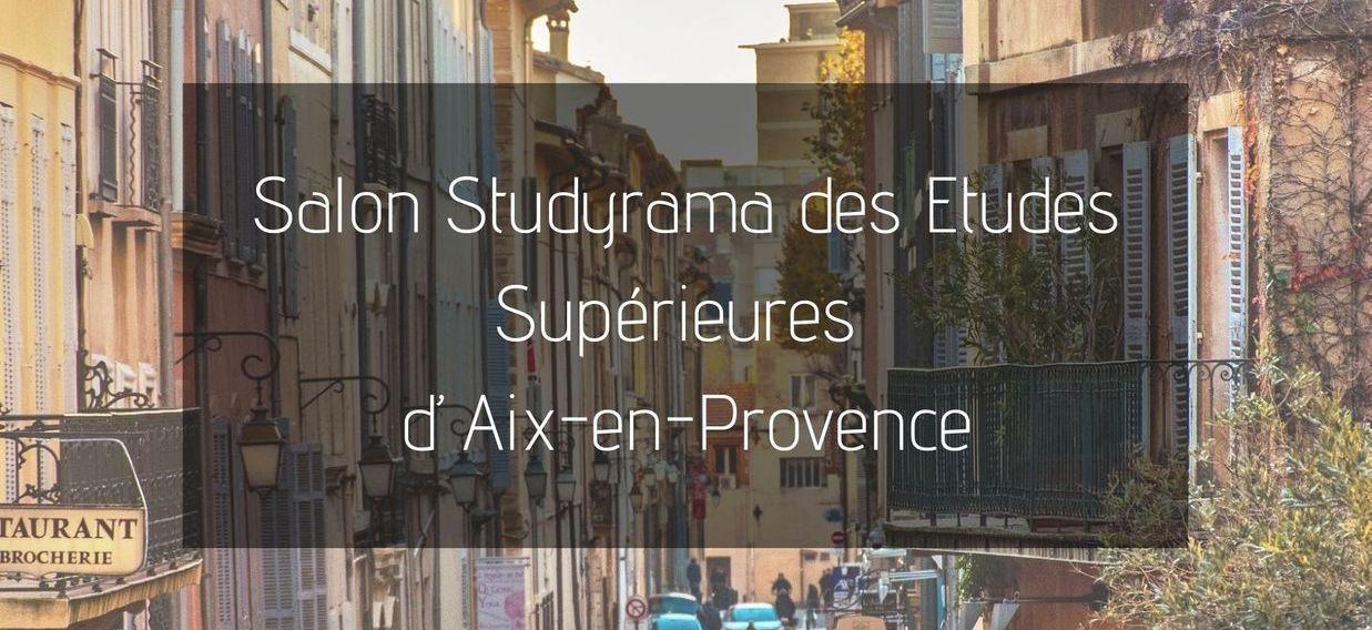 Salon Studyrama Des Etudes Sup Rieures D Aix En Provence